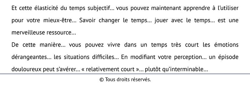 Texte hypnotique -Modifier sa perception du temps - TRILOGIE 2