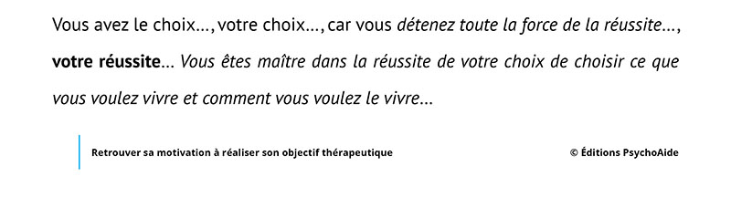 Script hypnotique - Retrouver sa motivation à réaliser son objectif thérapeutique (métaphore thérapeutique)