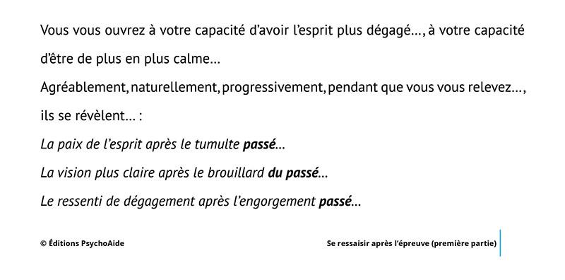 Script hypnotique - Se ressaisir après l'épreuve (première partie) (visualisation thérapeutique)